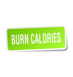 Burn calories square sticker on white vector