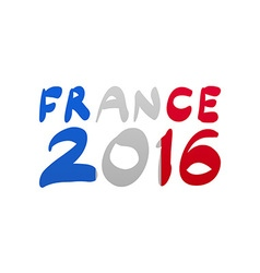 Flag France lettering 2016 vector image