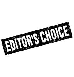 Square grunge black editors choice stamp vector