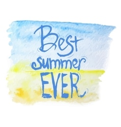 watercolor best summer lettering on blue vector image