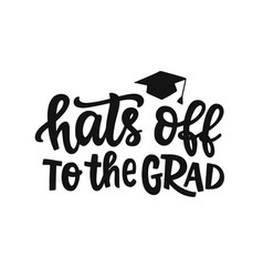 hats off to grad graduation label banner vector image