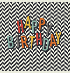 vintage birthday card diagonal lines and colorful vector image vector image