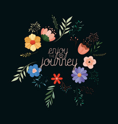 Enjoy journey message with hand made font vector