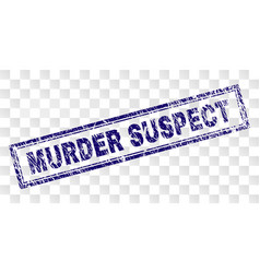Scratched murder suspect rectangle stamp vector
