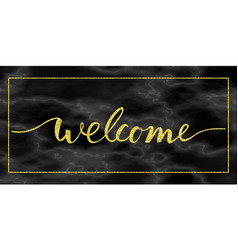 Welcome gold text on marble vector