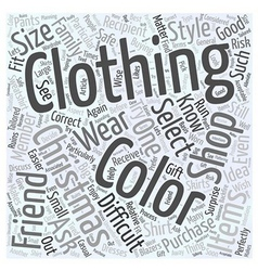 Buying Clothing When Christmas Shopping Word Cloud vector image vector image