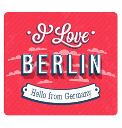 vintage greeting card from berlin - germany vector image