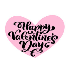 calligraphy phrase happy valentine s day in pink vector image