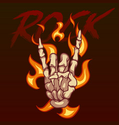 bony hand and the inscription rock on fire vector image