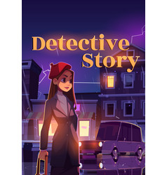 Detective story poster woman on rainy street vector