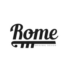 rome european capital city name original design vector image