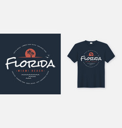 florida miami beach t-shirt and apparel design vector image