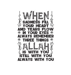 Muslim quote and saying good for t shirt when vector