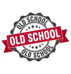 old school stamp sign seal vector image