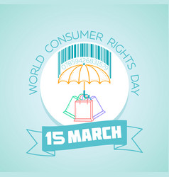 15 march world consumer rights day vector