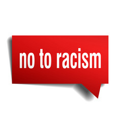 No to racism red 3d speech bubble vector