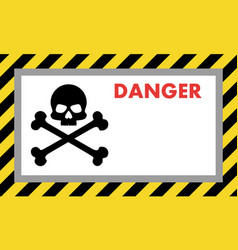 Warning sign danger with skull vector