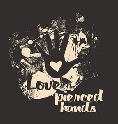 love of the pierced hands vector image