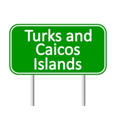 Turks and Caicos Islands road sign vector