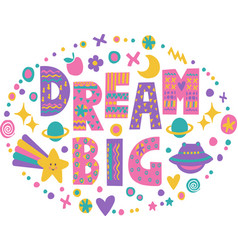 Word art dream big vector
