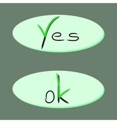 Iicon with yes and ok vector image