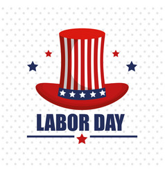 Labor day top hat with flag usa and stars vector