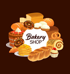 Bakery desserts and bread poster vector