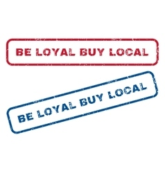 Be Loyal Buy Local Rubber Stamps vector