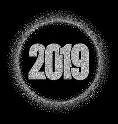 happy new year silver number 2019 circle frame vector image
