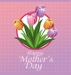 happy mothers day card tulips and hearts vector image vector image
