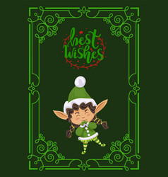 Best wishes cute christmas elf girl greeting card vector