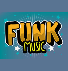 funk music lettering type design image vector image