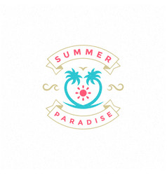 summer holidays label or badge typography slogan vector image