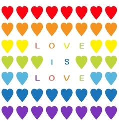 Love is love text Rainbow heart set Seamless vector image