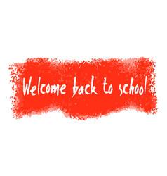 Welcome back to school banner vector