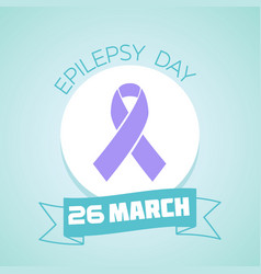 26 march epilepsy day vector image