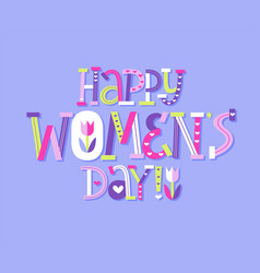 Happy women day cut paper modern letters card vector