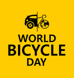 letter world bicycle day on june 3 with world map vector image
