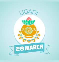 28 march ugadi vector image