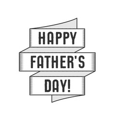 happy fathers day typography label with ribbon and vector image