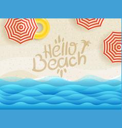 hello beach banner sandy beach top view vector image