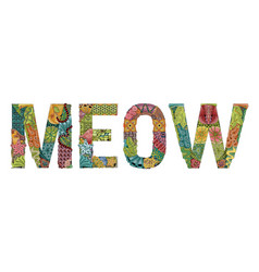 Word meow zentangle object for decoration vector