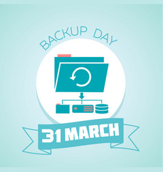 31 march backup day vector