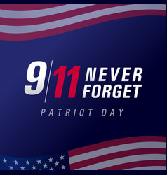patriot day usa never forget 9 11 banner vector image