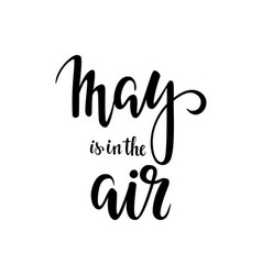 may is in the air hand drawn calligraphy and vector image