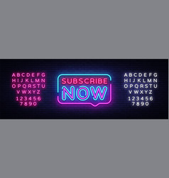 Subscribe now neon signs subscribe now vector