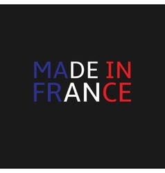 Made in France vector image vector image