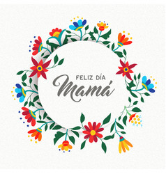 Happy mothers day spanish floral greeting card vector