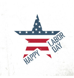 happy labor day american flag in star shape vector image vector image
