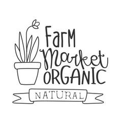 natural organic farm market black and white promo vector image vector image